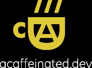 A Caffeinated Dev